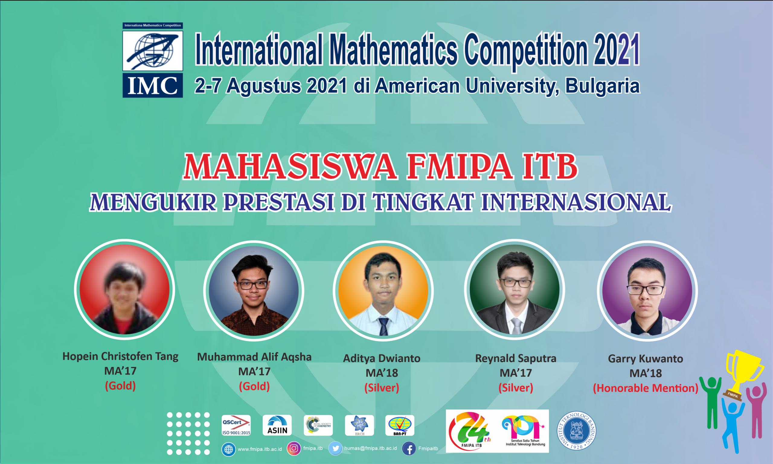 Mahasiswa Program Studi Sarjana Matematika, FMIPA ITB Meraih Prestasi Internasional dalam ajang International Mathematics Competition 2021